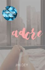 Adore [H.S.] by jhildey