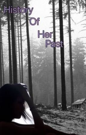 History of her past (book four)  by hoodieheyviolet