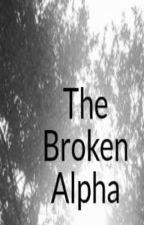 The Broken Alpha by TitanSlayerErwin