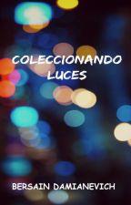 Coleccionando luces by BersainDamianevich
