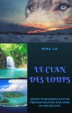 Le clan des loups by NinaLH