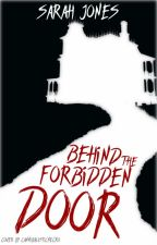 Behind the Forbidden Door by thebestwhovian
