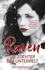 [Descendants] Raven - Die Tochter der Unterwelt ✔ by MultiFandomAutor