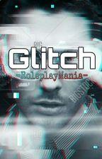 Glitch by -RoleplayMania-