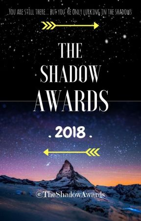 EARLY-BIRD SIGN UP! The Shadow Awards 2018 {OPEN} by TheShadowAwards