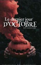 LE DERNIER JOUR D'OCTOBRE  by LaDouville