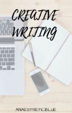 Twórcze pisanie ● Creative Writing by anaestheticblue