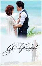 The Bestman's Girlfriend by xianrandal