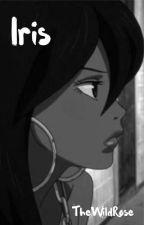Iris [Naruto Fanfiction] by hernamewasElisaDay