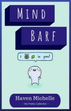 Brain Barf by JustHav3n