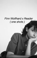 [COMPLETED] Finn Wolfhard x Reader ( one shots ) by rivafeed