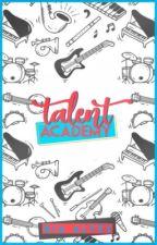 Talent Academy  by Bia_0304