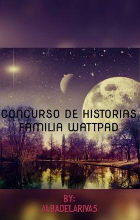 CONCURSO FAMILIA WATTPAD by albadelariva5