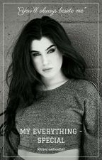 My Everything - Special by addicted2ot5