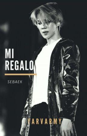 Mi Regalo → SEBAEK  by YARVARMY