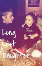 Long lost daughter (Justin bieber love story)  by bieber_love1994_