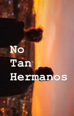 No tan hermanos  by littlenigt