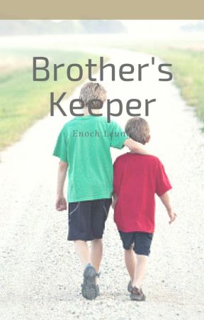 Brother's Keeper by k6ka01
