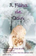 A Filha De Odin by Amahonara