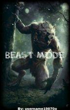 Beast Mode (RWBY harem X grimm male reader) by Username19870o