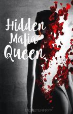 Hidden Mafia Queen by MonsterFiffy