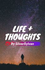 Life and Thoughts by Emylemonlime