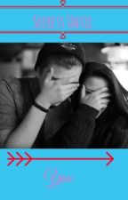 Secrets Until You  by GirlyGamerForever3