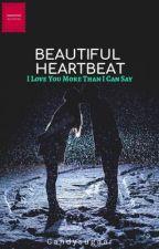 Beautiful Heartbeat by candysugaar