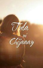 Tula ni Chijaaay by Chijaaay
