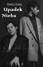 Harry i Louis : Upadek Nieba Tom 3 by NataliaO29
