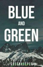 Blue and Green by greenkeeper_