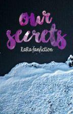 Our Secrets (Mika Reyes-Ara Galang) by pakwanavenue