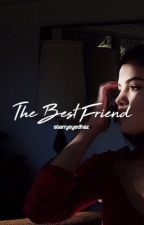 The Best Friend ✦ h.s by starryeyedhaz