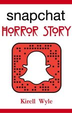 Snapchat Horror Story (Spécial Halloween 2017) by KirellWyle