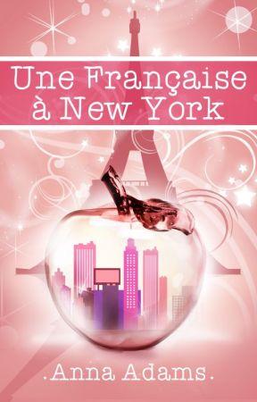 Une Française à New York (Une Française à New York, #1) by annadams