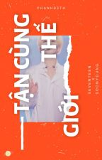 [SEVENTEEN|AllSoon] Tận cùng thế giới by LATTouMAT