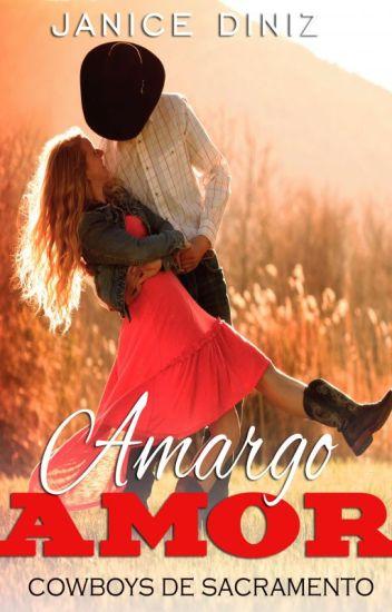 Amargo Amor ( Retirado do Wattpad - À venda na Amazon)