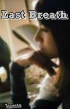 Last Breath (SCANDAL Short Fanfiction) by Tomachi