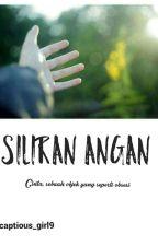 Siliran Angan by captious_girl9