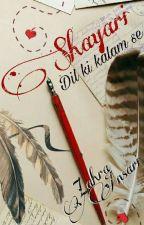 Shayari- Dil ki kalam se by writerzahra