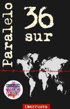 Paralelo 36: Sur by ibarruska