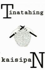 """""""TINATAHING KAISIPAN"""" by wellaboopdoop"""