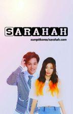 SARAHAH by sumpitkorea