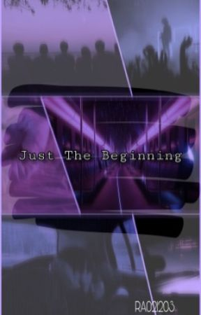 Just The Beginning by RA021203