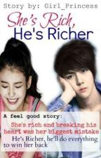 She's Rich, He's Richer by Girl_Princess