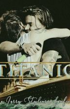Titanic {larry stylinson} by poopeyriggs