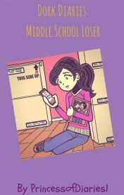 Dork Diaries Tales From A Middle School Loser by PrincessofDiaries1