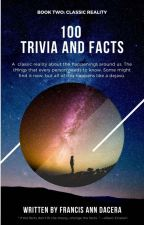 100 Trivia and Facts: Book 2 by AnnAngeles05