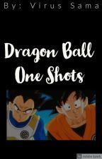《 Dragon Ball- One Shots. 》 by Mamma_Potato