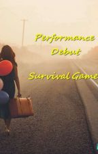 ☆ Performance Debut 》survival shows》g.g by rednight_